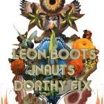 Catch Dorthy Fix in Fargo and St. Croix Falls!